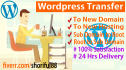transfer Wordpress site To New Domain Hosting