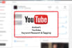 research and tag your YouTube video to boost exposure