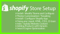 design, modify, fix issue, and Setup your Shopify store
