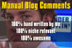 leave 5 manual blog comments on blogs in your niche