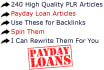 give You 240 High Quality Payday Loan PLR Articles