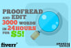 professionally proofread and edit 4000 words in 24 hours with free bonus