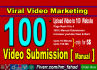 do manual video submission on 100 video sharing sites PR 9 to 4