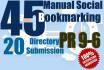 do 45 high PR manual social  bookmarking, 20 directorys