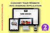 convert your Website into Android application and publish it