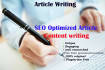 provide high quality SEO optimize Article writing
