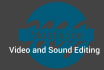 do your video and sound editing