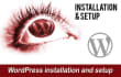 install wordpress and setup, customise it,Improve and update