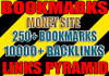 make 250 bookmarks and over 10000 backlinks