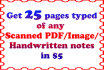 convert 25 Scanned PDF pages or hand written docs to word or excel sheets