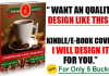 design a Professional and High Quality Best eBook cover or Kindle cover