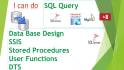 do database, ssis,SQL query, Tsql,PLsql,Stored procedures