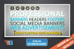 design a PROFESSIONAL banner for your social media page or website