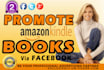 do facebook promotion to your amazon kindle books