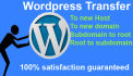 move,transfer,migrate WordPress site in 12 hours