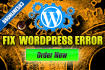 fix Wordpress Site Problems and Theme Error Issues